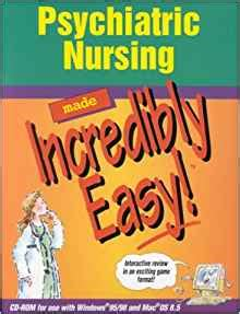 Psychiatric Nursing Made Incredibly Easy CDROM For Windows And Macintosh