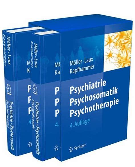 Psychiatrie Und Psychotherapie Mller Hans Jrgen Laux Gerd ...