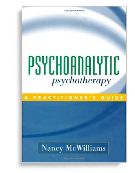 Psychoanalytic Psychotherapy A Practitioners Guide 1st First Edition