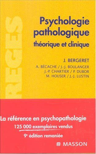 Psychologie Pathologique Thorique Et Clinique