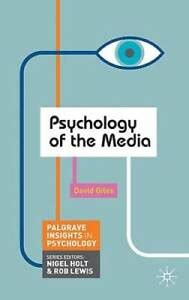Psychology Of The Media Palgrave Insights In Psychology Series