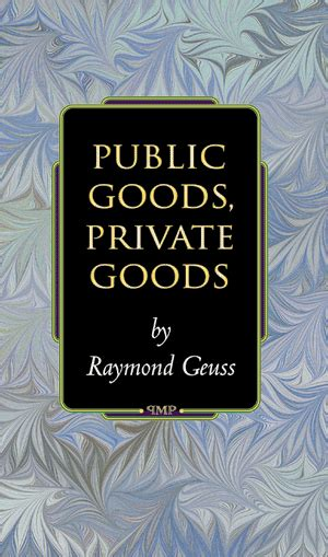 Wondrous Public Goods Private Goods Geuss Raymond Epub Pdf Wiring 101 Capemaxxcnl