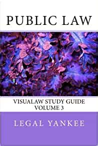 Public Law Outlines Diagrams And Study Aids Visualaw Study Guides Volume 3