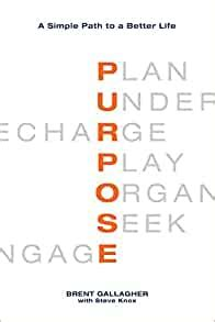 Purpose A Simple Path To A Better Life