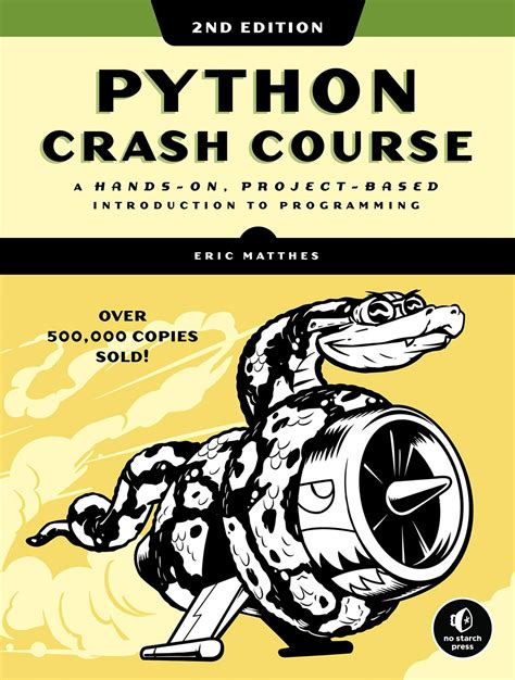 Python Crash Course A HandsOn ProjectBased Introduction To Programming