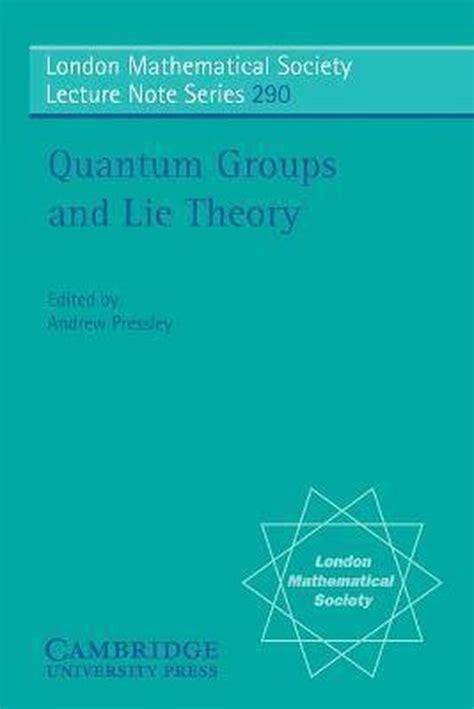 Quantum Groups And Lie Theory Pressley Andrew (ePUB/PDF)