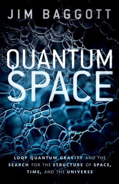Quantum Space Loop Quantum Gravity And The Search For The Structure Of Space Time And The Universe