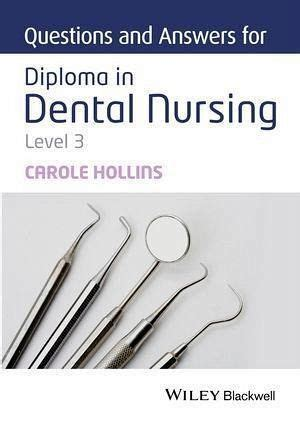 Questions And Answers For Diploma In Dental Nursing Level 3
