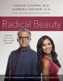 Radical Beauty How To Transform Yourself From The Inside Out