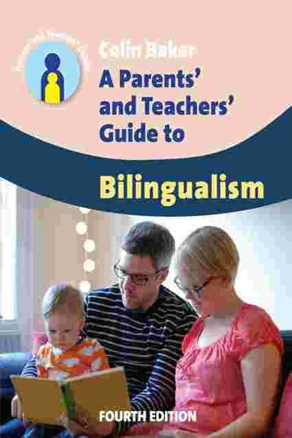 Raising Multilingual Children Parents And Teachers Guides Book 23 English Edition