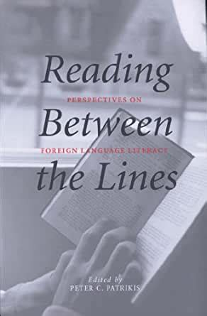Reading Between The Lines Perspectives On Foreign Language ...