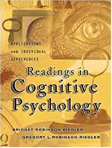 Readings In Cognitive Psychology Applications Connections And Individual Differences