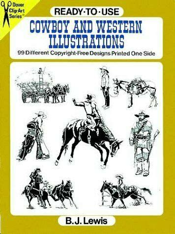 Ready To Use Cowboy And Western Illustrations 99 Different Copyright Free Designs Printed One Side