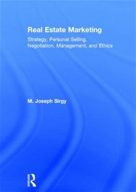 Real Estate Marketing Strategy Personal Selling Negotiation Management And Ethics