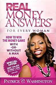 Real Money Answers For Every Woman How To Win The Money Game With Or Without A Man