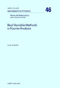 Real Variable Methods In Fourier Analysis
