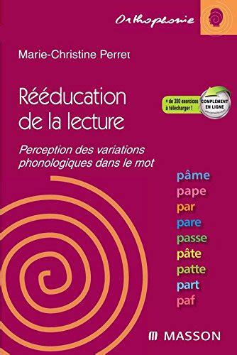 Reeducation De La Lecture Par Le Mot Perception Des Variations Phonologiques