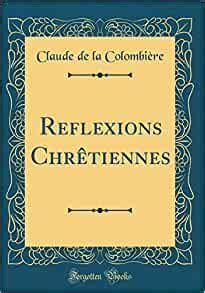 Reflexions Chrtiennes Classic Reprint French Edition