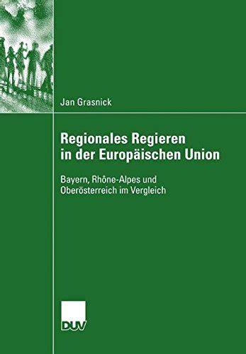 Regionales Regieren In Der Europischen Union Grasnick Jan (ePUB/PDF)
