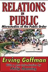 Relations In Public Microstudies Of The Public Order