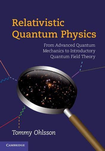 Relativistic Quantum Physics Ohlsson Tommy (ePUB/PDF) Free