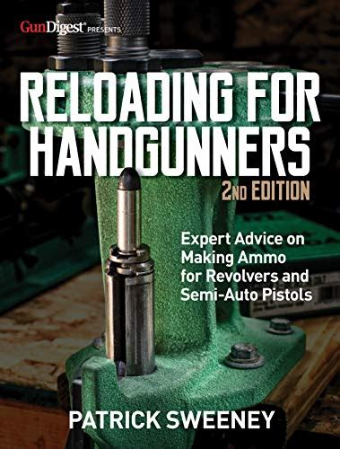 Reloading For Handgunners English Edition