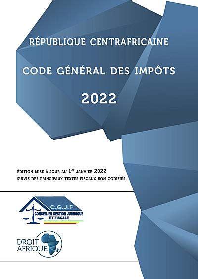 Republique Centrafricaine Code General Des Impots 2008 (ePUB/PDF)