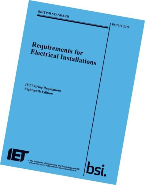 Requirements For Electrical Installations IET Wiring Regulations Eighteenth Edition BS 76712018 Electrical Regulations