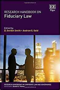 Research Handbook On Fiduciary Law Research Handbooks In Corporate Law And Governance