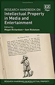 Research Handbook On Intellectual Property In Media And Entertainment Research Handbooks In Intellectual Property Series
