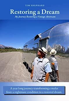 Restoring A Dream My Journey Restoring A Vintage Airstream (ePUB/PDF)