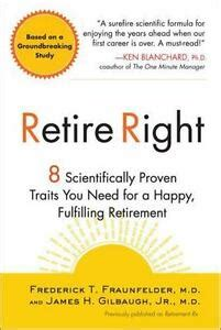 Retire Right 8 Scientifically Proven Traits You Need For A Happy Fulfilling Retirement
