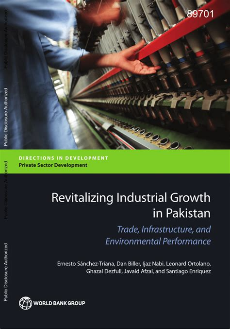 Revitalizing Industrial Growth In Pakistan Trade Infrastructure And Environmental Performance Directions In Development