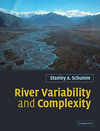 Brilliant River Variability And Complexity Schumm Stanley A Epub Pdf Wiring Digital Resources Indicompassionincorg