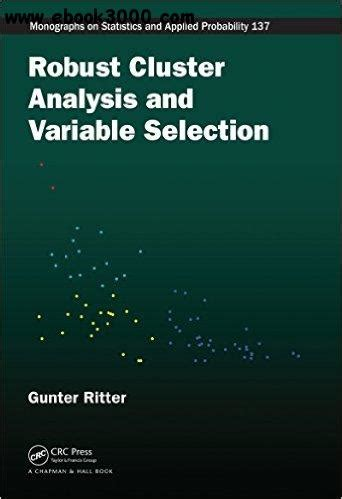 Robust Cluster Analysis And Variable Selection Ritter Gunter (ePUB