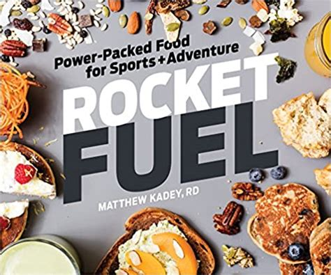 Rocket Fuel PowerPacked Food For Sports And Adventure
