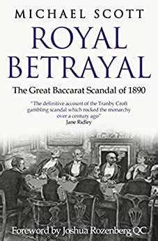 Royal Betrayal The Great Baccarat Scandal Of 1890