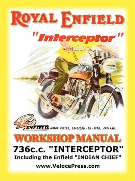Royal Enfield Factory Workshop Manual 736cc Interceptor And Enfield Indian Chief