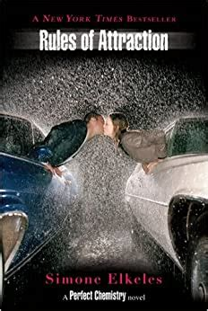Rules Of Attraction A Perfect Chemistry Novel Book 2