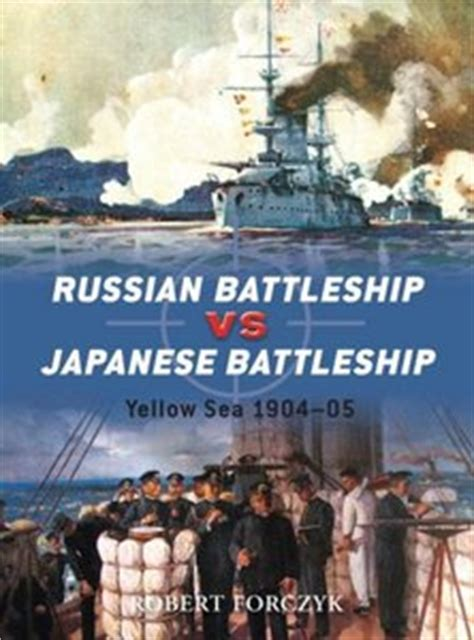 Russian Battleship Vs Japanese Battleship Yellow Sea 1904 05