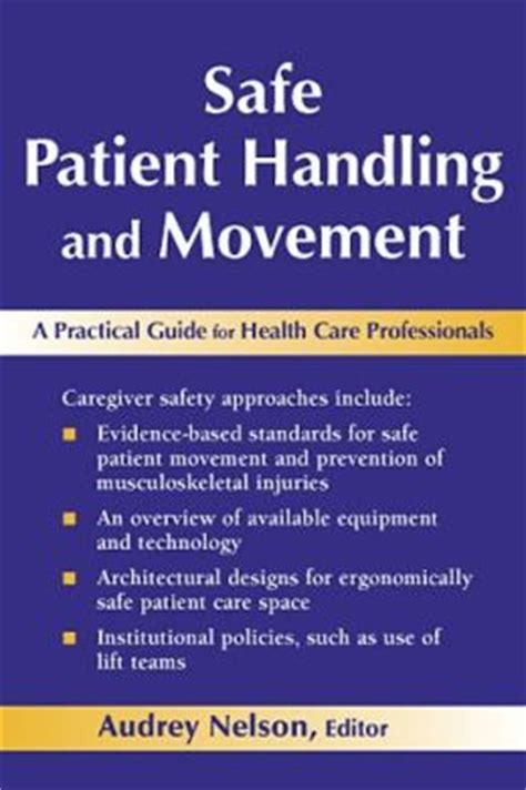 Safe Patient Handling And Movement A Practical Guide For Health Care Professionals