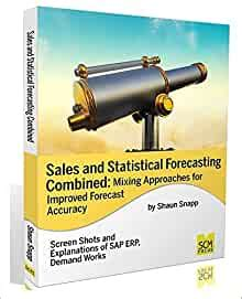 Sales And Statistical Forecasting Combined Mixing Approaches For Improved Forecast Accuracy