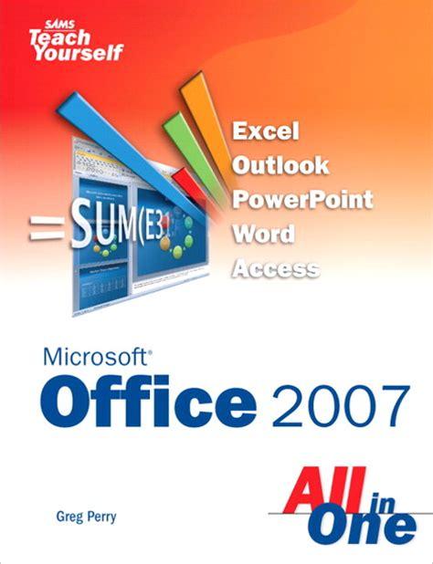Sams Teach Yourself Microsoft Office 2007 All In One Sams