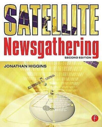 Satellite Newsgathering Higgins Jonathan (ePUB/PDF)