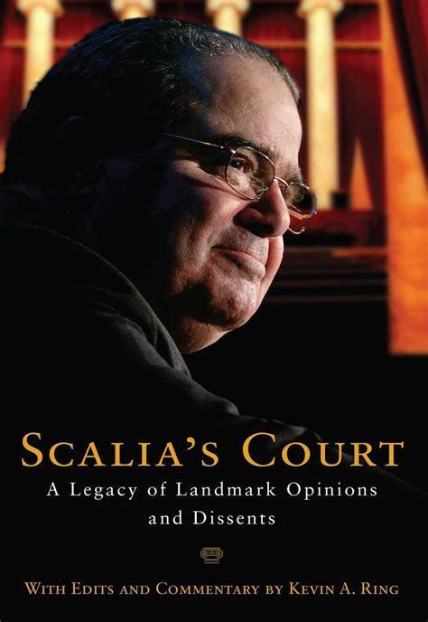 Scalias Court A Legacy Of Landmark Opinions And Dissents