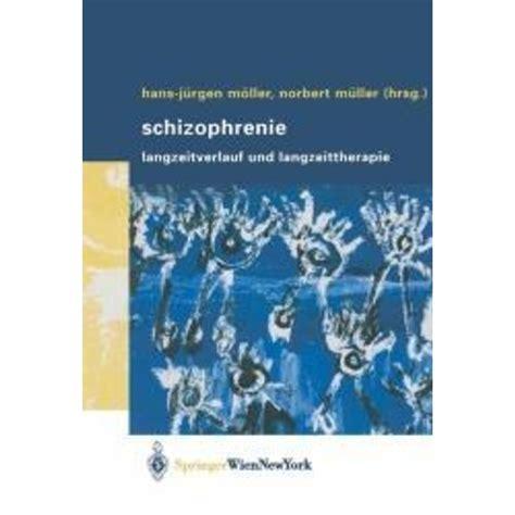 Schizophrenie Mller Hans Jrgen Mller Norbert (ePUB/PDF)