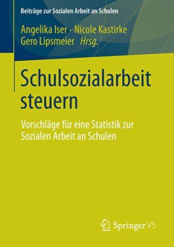 Schulsozialarbeit Steuern Iser Angelika Kastirke Nicole Lipsmeier ...