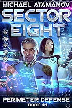 Sector Eight Perimeter Defense Book 1 Litrpg Series