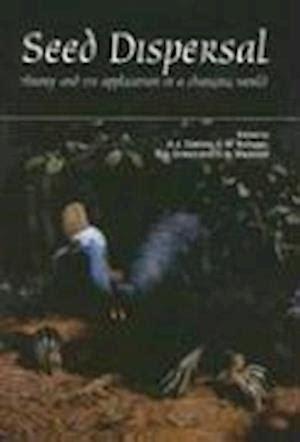 Seed Dispersal Dennis A J Green R J Schupp E W (ePUB/PDF)
