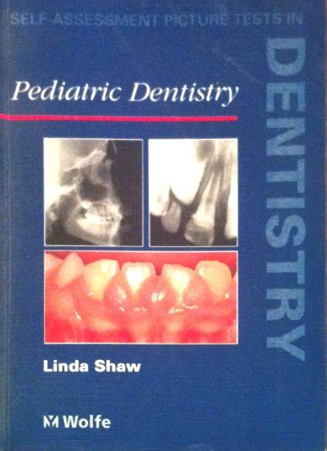 Self Assessment Picture Tests In Dentistry Pediatric Dentistry